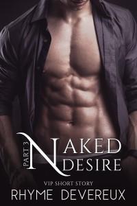 Naked Desire pt 3 E-Book Cover