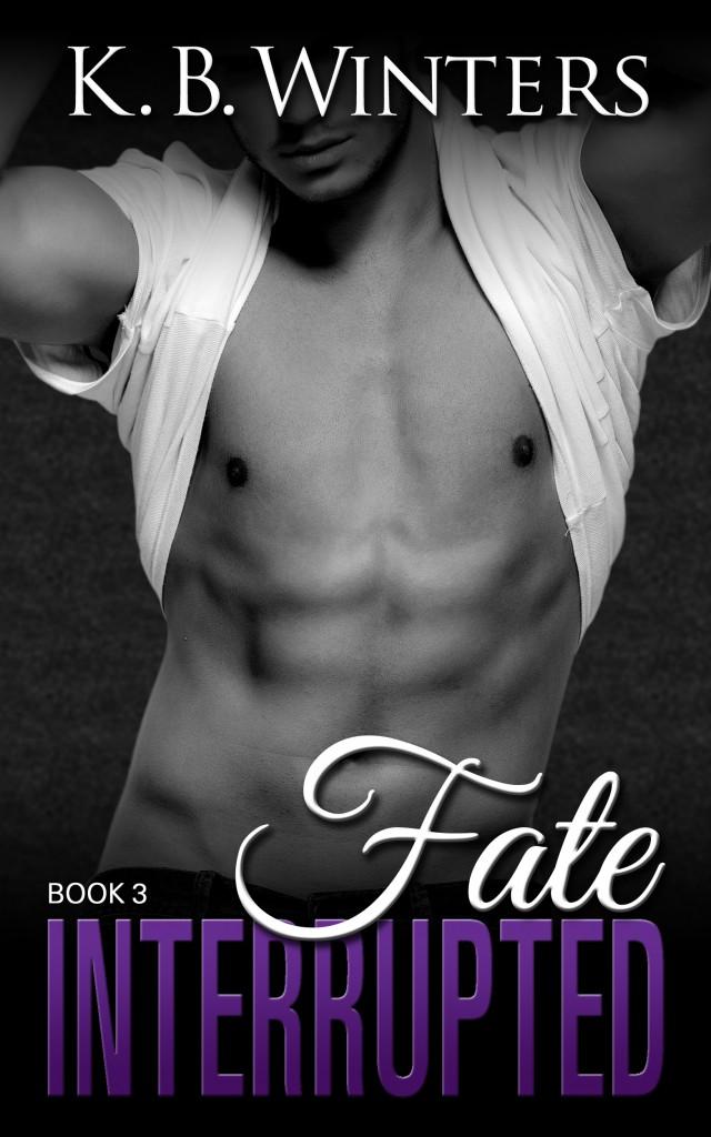 Fate Interupted Book 3