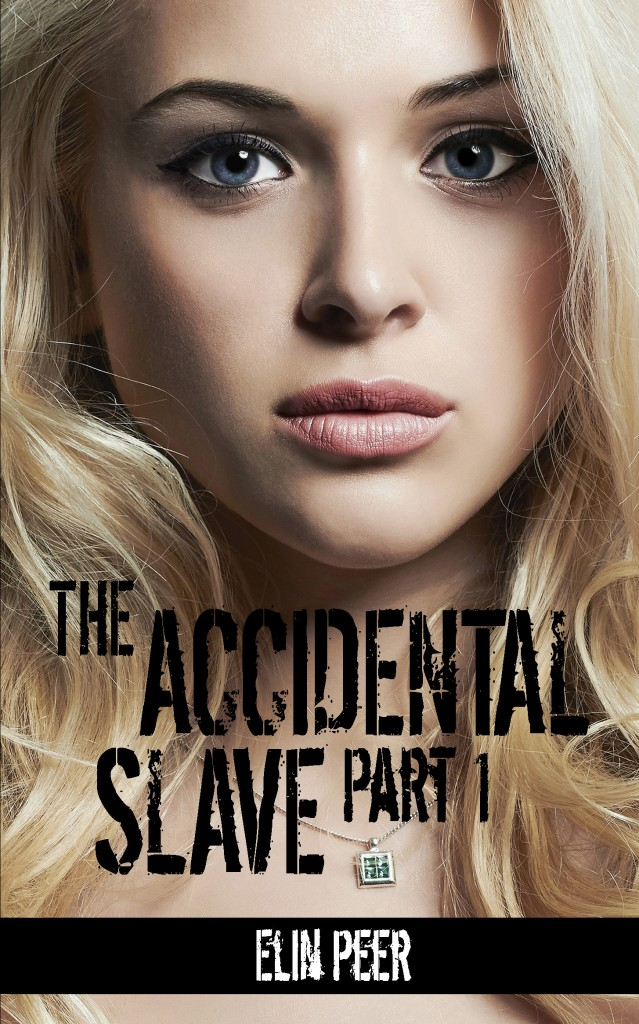 Accidental Slave 1 Cover