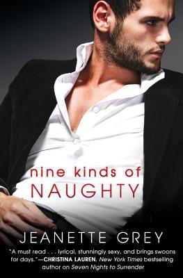 Review: Nine Kinds of Naughty by Jeanette Grey