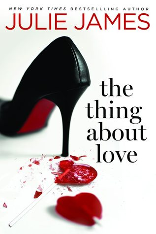New Release/Review: The Thing About Love by Julie James