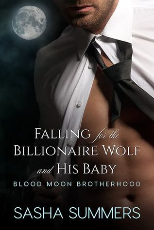 New Release/Review: Falling for the Billionaire Wolf and His Baby by Sasha Summers
