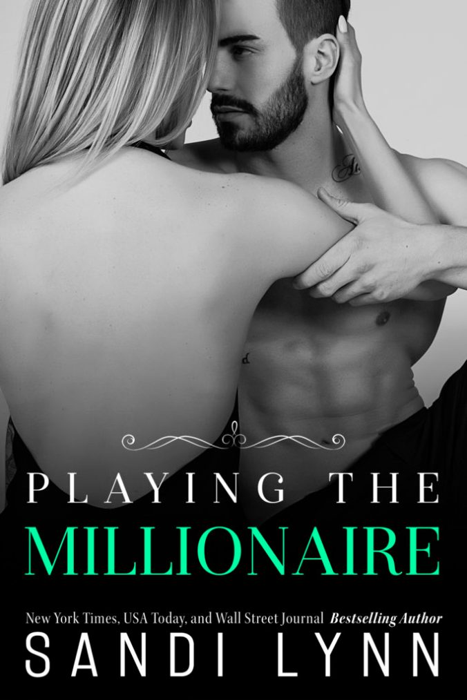 Playing The Millionaire | Sandi Lynn Release Blitz