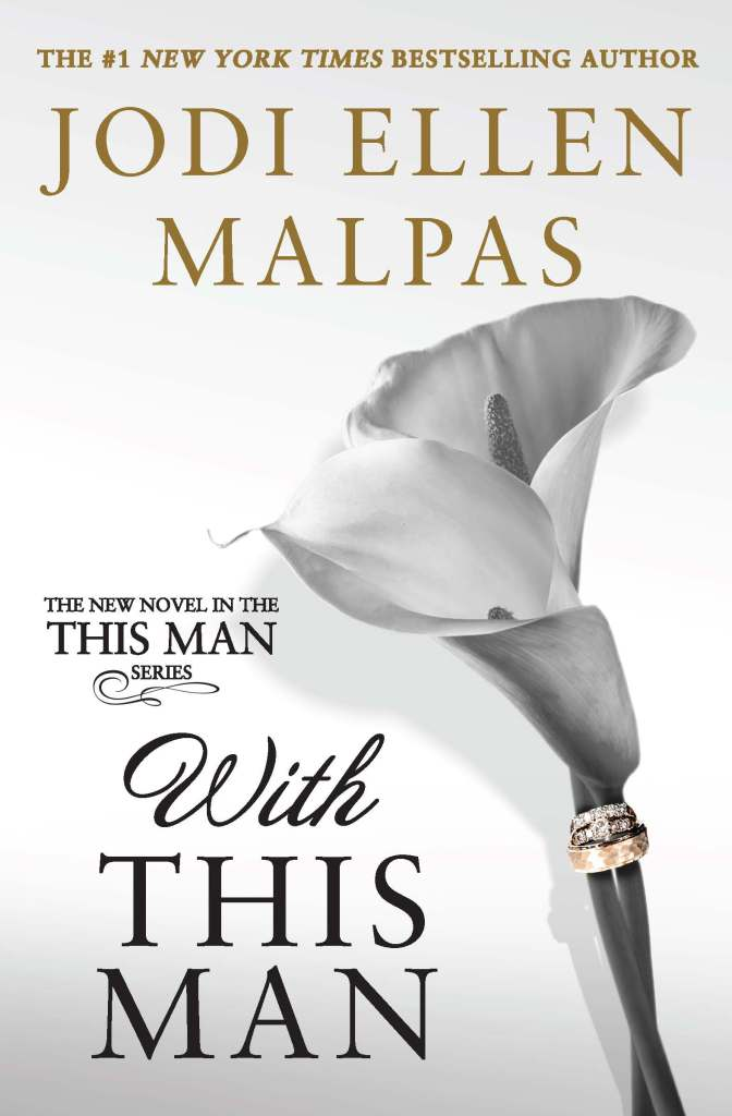 New Release/Review: With This Man by Jodi Ellen Malpas