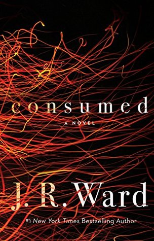 Review: Consumed by J.R. Ward