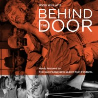 Win a copy of newly-restored BEHIND THE DOOR (1919) Blu-Ray/DVD