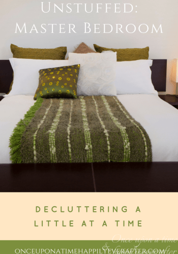 Unstuffed:  Decluttering the Master Bedroom