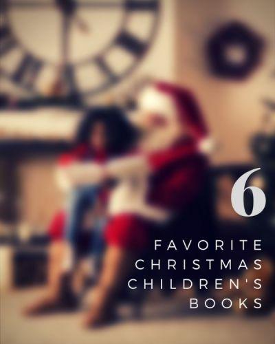 6 Favorite Christmas Children's Books