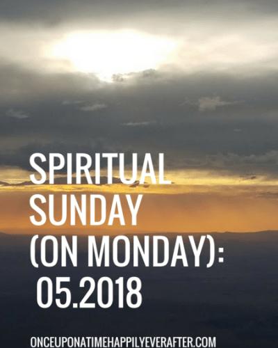 Spiritual Sunday (on Monday): 05.2018