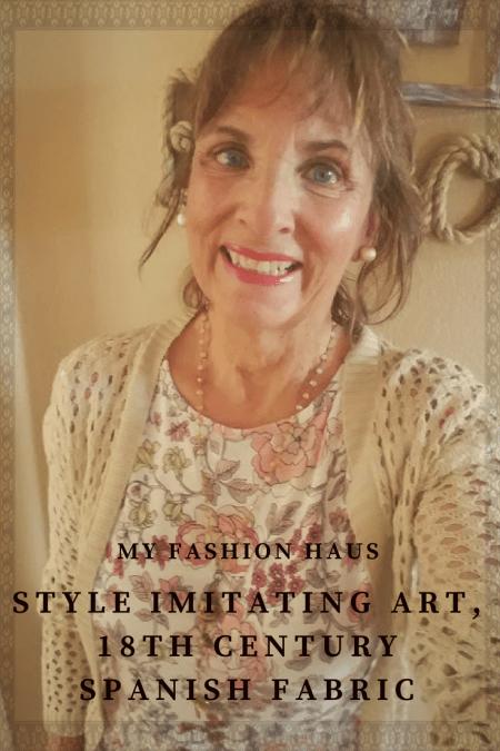 My Fashion Haus: Style Imitating Art, 18th Century Spanish Fabric