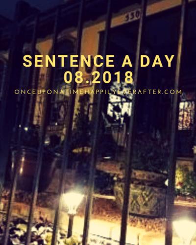 Sentence a Day, 08.2018