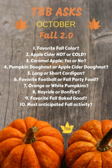 10 Questions About Fall Ya'll: TBB Asks