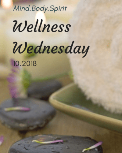 Wellness Wednesday, 10.2018:  Goals Update & Cancer Prevention Tips
