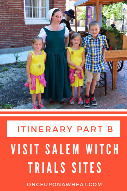 Visit Salem Witch Trials Sites, Itinerary Part B