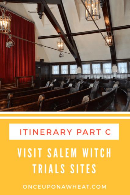 Visit Salem Witch Trial Sites- Itinerary Part C