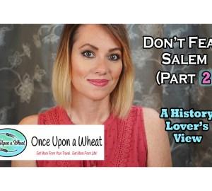 Salem for History Lovers