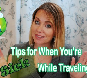 Tips for sick when traveling OUAW