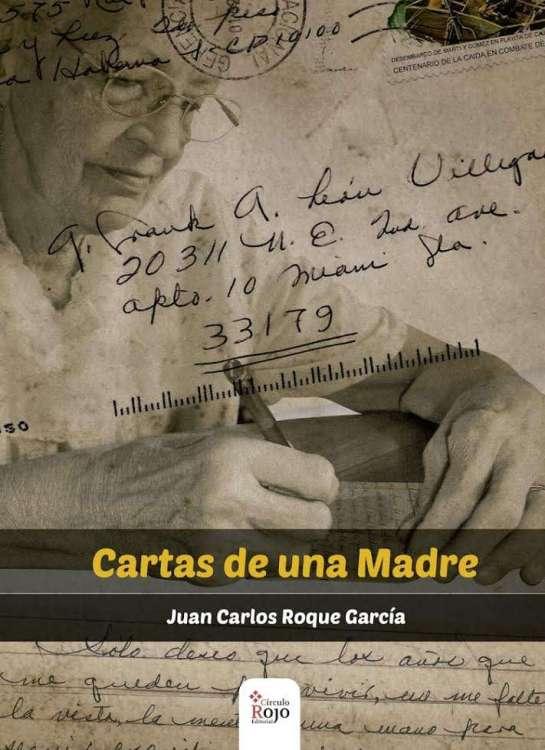 Portada de Cartas de una madre. Foto cortesía de Juan Carlos Roque.