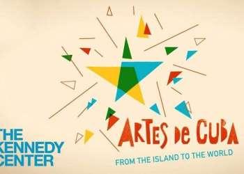 Del 8 de mayo al 3 de junio unos 400 artistas cubanos se presentaron durante casi un mes en el Kennedy Center de Washington DC en el festival Artes de Cuba: De la Isla para el Mundo.
