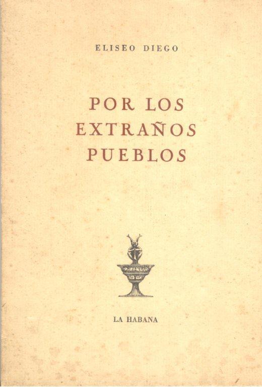 """Por los extraños pueblos fue uno de los últimos títulos que salió bajo el sello de """"Ediciones Orígenes"""". Foto: Archivo familiar."""