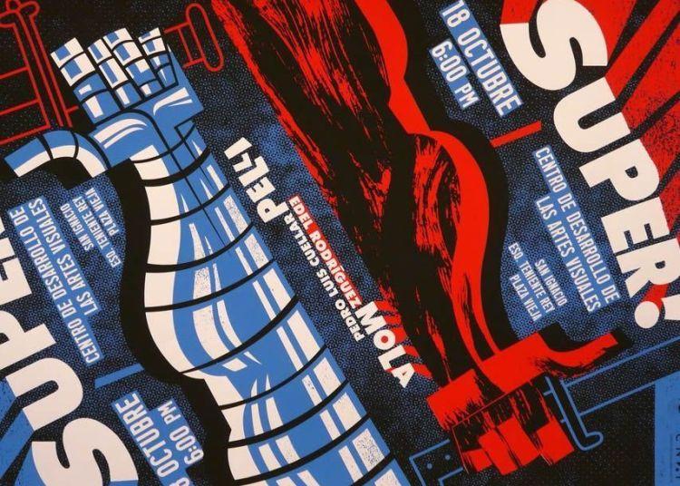 """Póster de la exposición """"Super"""" en el Centro de Desarrollo de las Artes Visuales."""