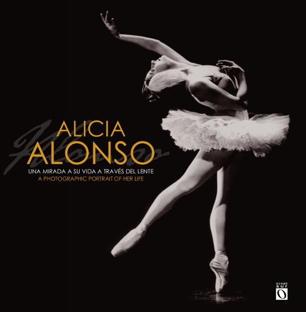 Alicia-Alonso-libro-Yailín Alfaro-Ocean Sur