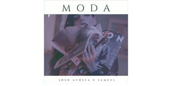 """Josh Acosta y su single: """"Moda"""""""