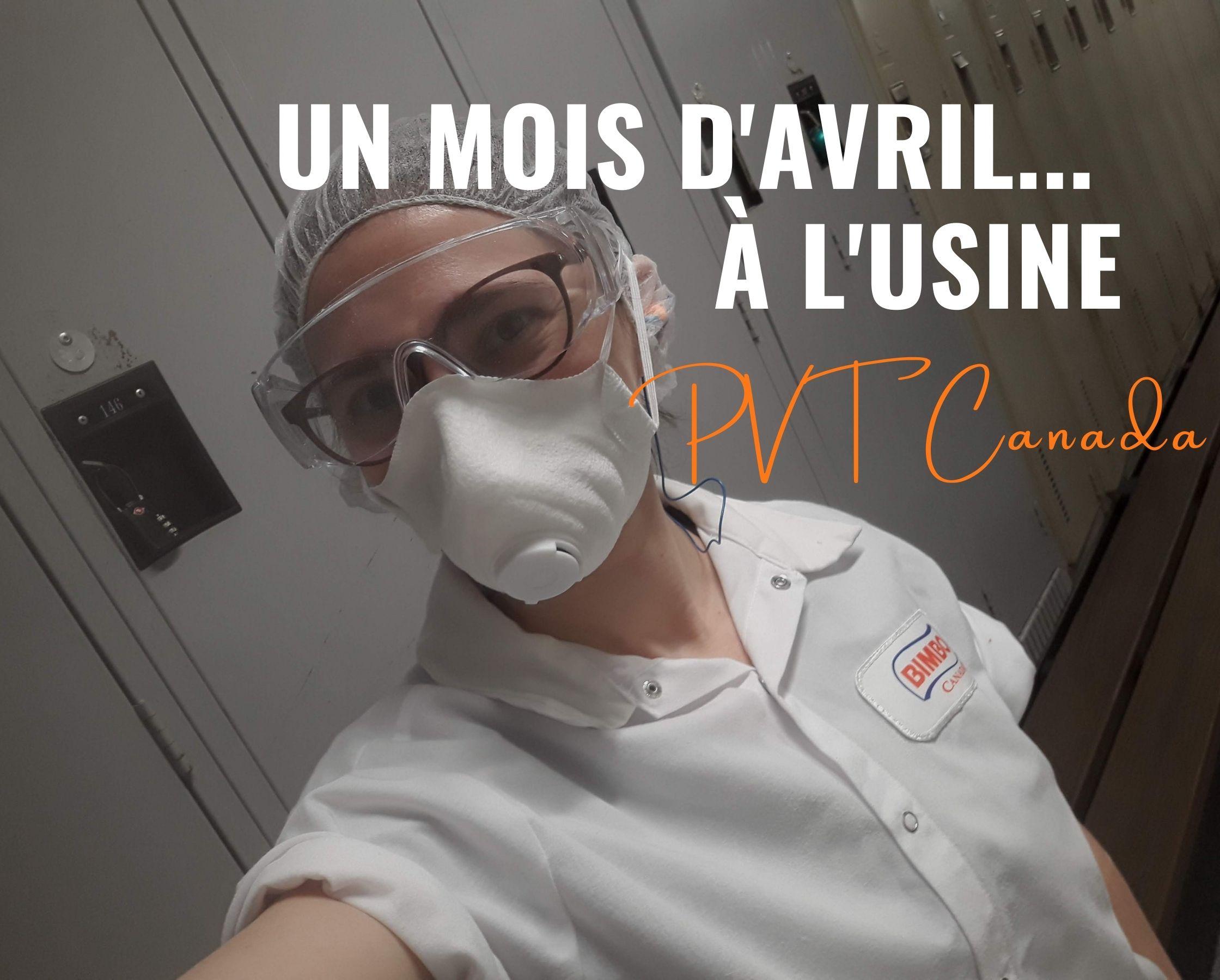 PVT Québec | Un mois d'avril… à l'usine !