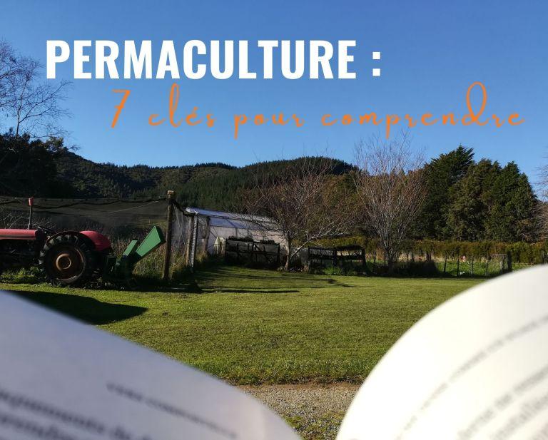 Permaculture : 7 clés pour comprendre