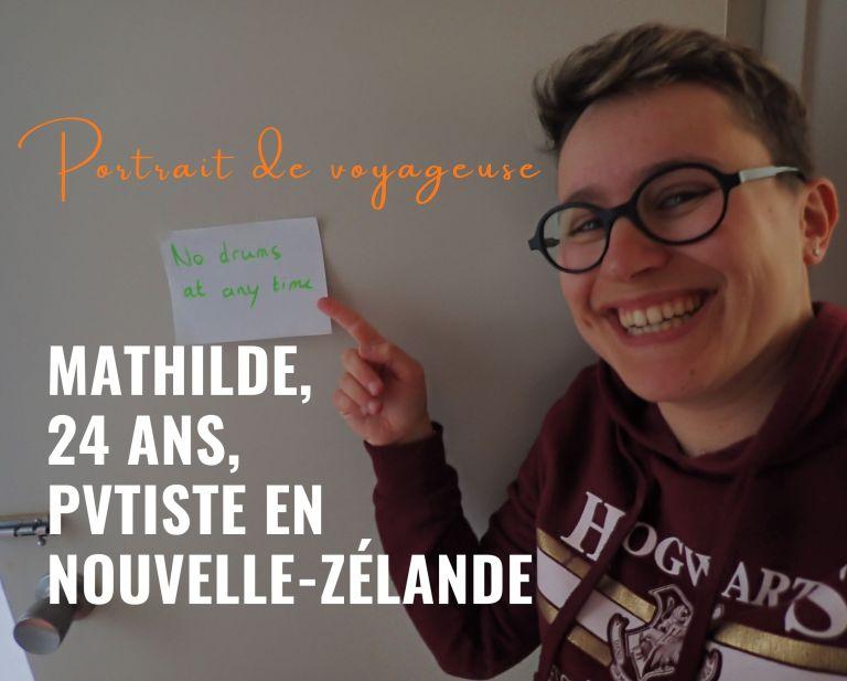 PVTiste en Nouvelle-Zélande : Mathilde, 24 ans, Française