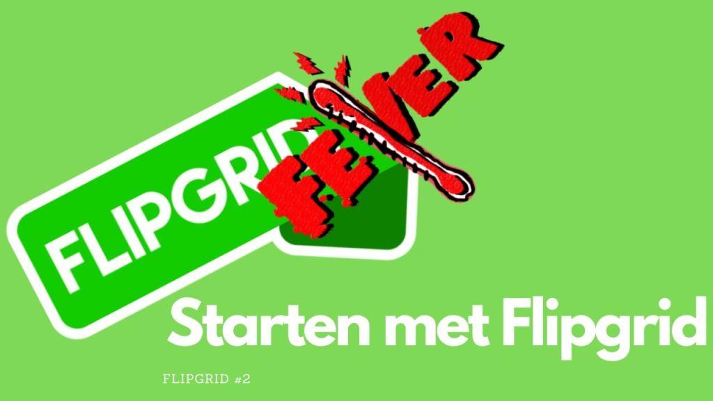 Starten met Flipgrid (2/4)