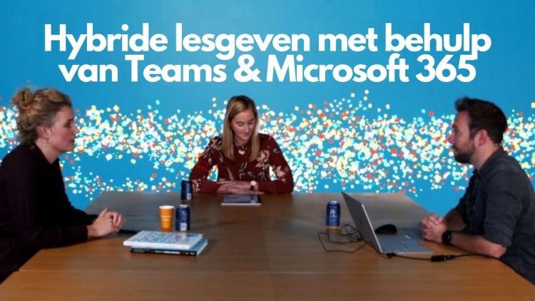 Hybride lesgeven met behulp van Teams & Microsoft 365