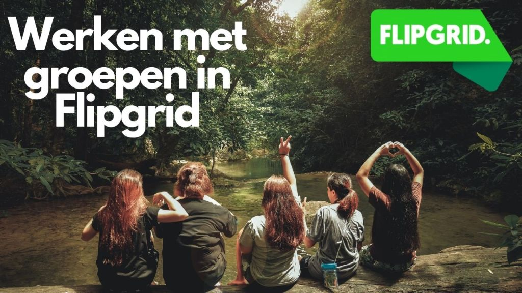 Werken met groepen in Flipgrid