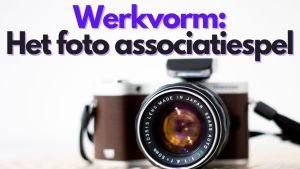 Werkvorm – Het foto associatiespel