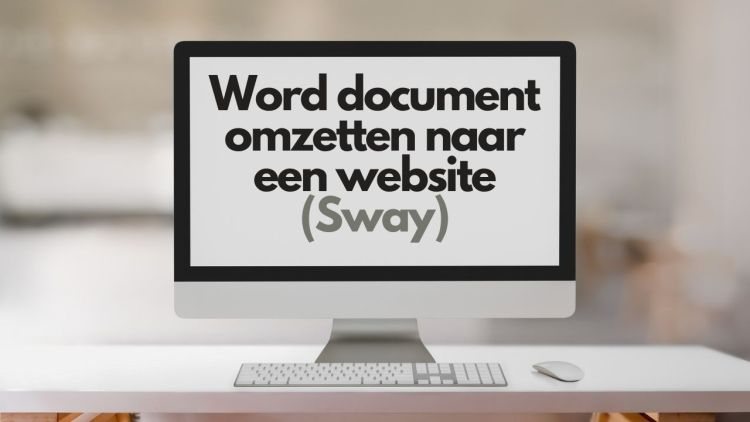 Word document omzetten naar een website (Sway)