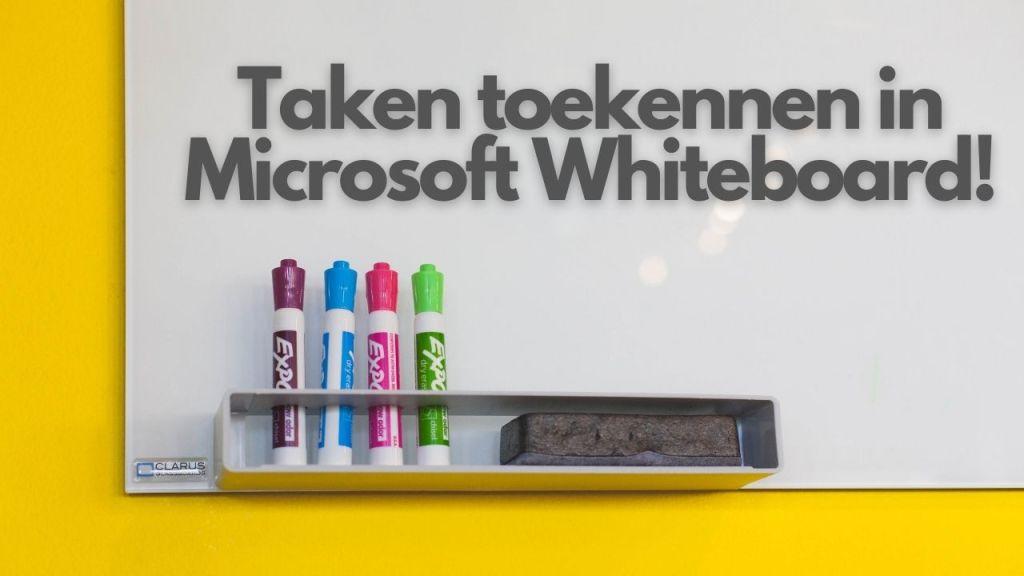 Taken toekennen in Microsoft Whiteboard