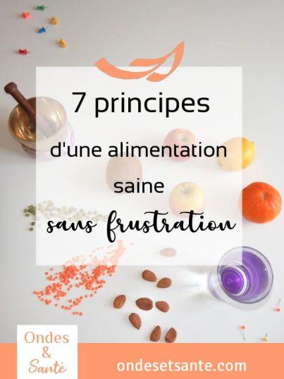 Finies les prises de tête, voici 7 principes pour une alimentation saine sans frustration ! Cliquez pour lire l'article : https://wp.me/panA31-aT Alimentation, relations, motivation : téléchargez en vous inscrivant le guide offert « 10 clés d'une vie épanouie ». #énergie #légèreté #alimentation #saine #santé #confiance #méditation #amour #maigrir