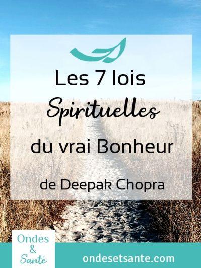 Comment être heureux ? Qu'est ce que le vrai bonheur ? Voici 7 principes pour avancer vers le bonheur dans votre vie. 21 pratiques à utiliser au quotidien. Le vrai bonheur conduit à une sérénité sans peurs. Voici le résumé du livre de Deepak Chopra, les 7 lois spirituelles du vrai bonheur. #méditation #relaxation #sérénité #motivation #bonheur #conscience #sagesse #heureux
