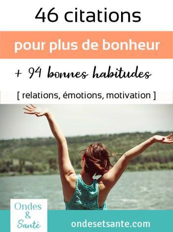 40 citations et 94 habitudes pour créer votre bonheur chaque jour Réduire le stress, élever notre niveau de conscience, apprendre de nos erreurs, vivre zen…