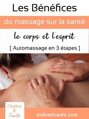 Profitez des bénéfices du massage au quotidien ? [auto-massage en 3 étapes] Douleur, stress... Le massage est un moyen simple et sans risque pour redonner vitalité et énergie à votre corps !