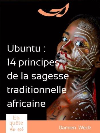 🌿14 principes de la sagesse africaine Ubuntu [nos différences sont une force] C'est parfois des situations les plus difficiles que viennent les plus forts enseignements. Ubuntu est au Sud de l'Afrique ce que les accords toltèques sont au Mexique ou Ho'oponopono à Hawaï. Voici 14 principes de la sagesse de la philosophie africaine. Comment surmonter toutes les situations (même les plus difficiles) ?