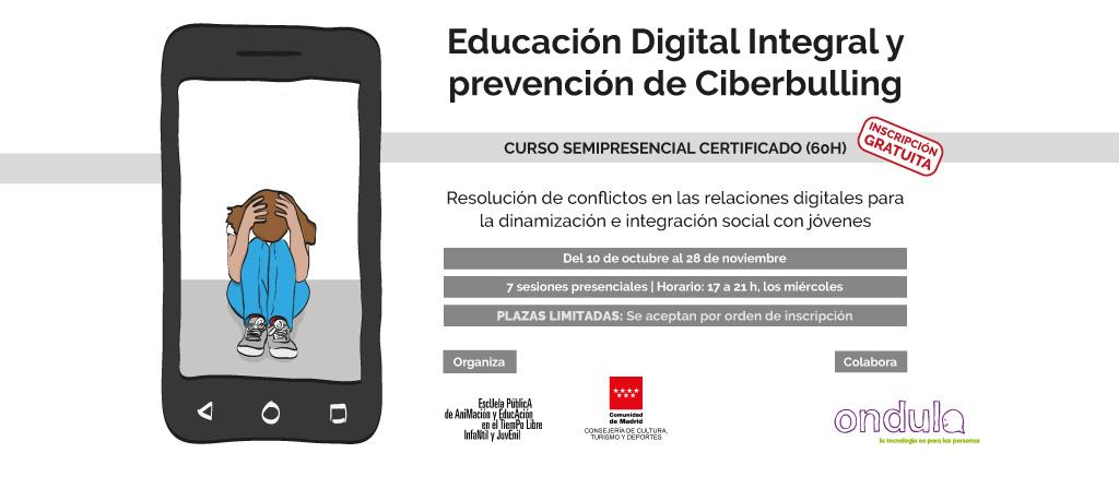 Curso de Educación Digital Integral y prevención de Ciberbullying - cartel
