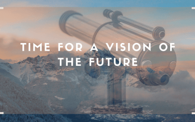 Time for a vision of the future