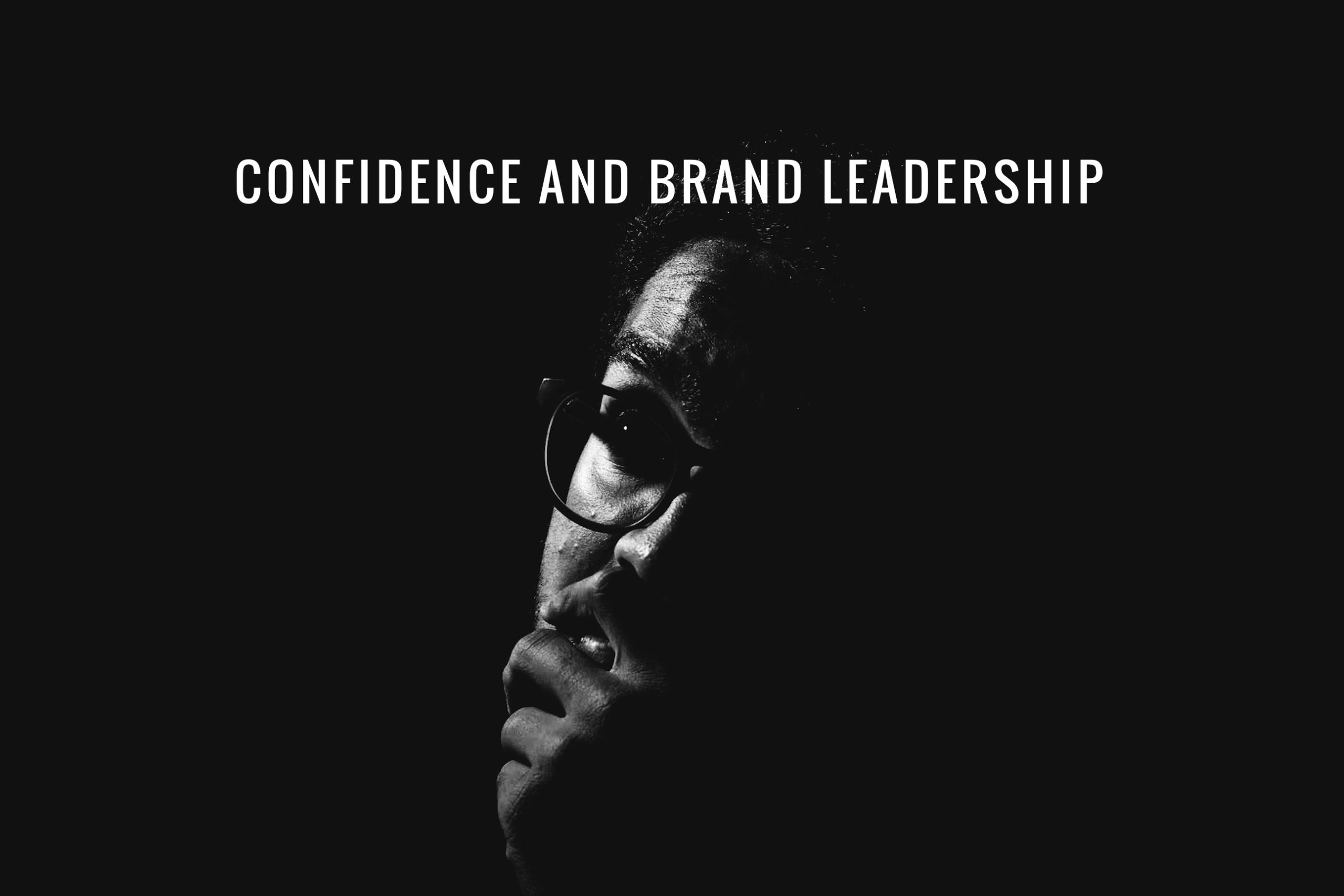 Confidence and brand leadership