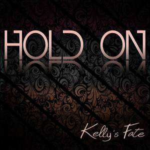 kelly's fate hold on single cover