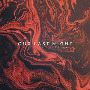 our last night selective hearing EP 2017