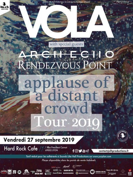VOLA arch echo rendezvous point hard rock café lyon applause of a distant crowd tour 2019