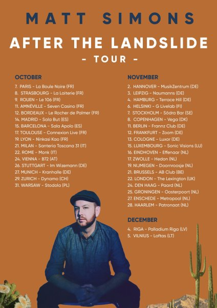 matt simons after the landslide tour europe 2019 chris ayer lola dubini ninkasi kao lyon