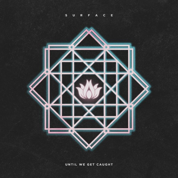 until we get caught surface EP invogue records