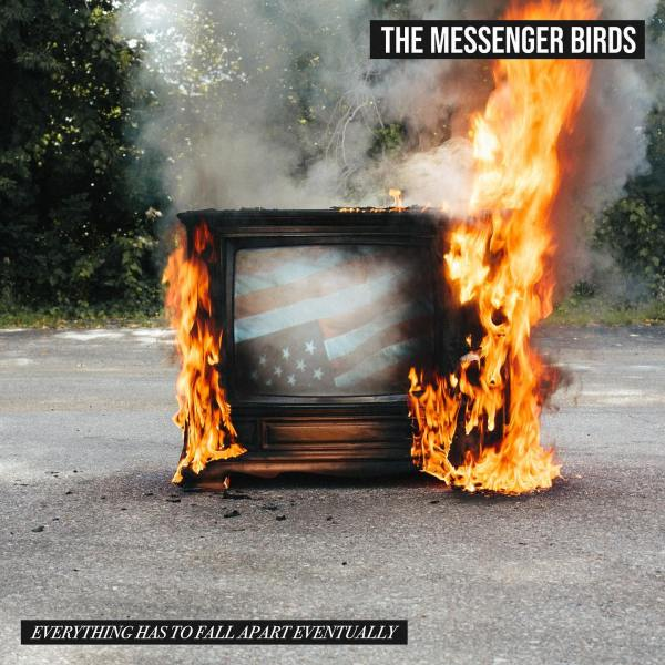 the messenger birds everything has to fall apart album artwork
